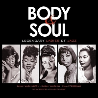 Various - Body and Soul: Legendary Ladies of Jazz