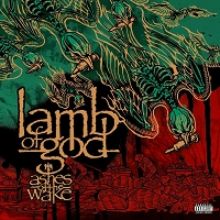 Lamb of God – Ashes of the Wake
