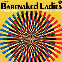 Barenaked Ladies - Original Hits, Original Stars
