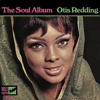 Otis Redding – The Soul Album