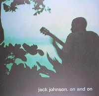 Jack Johnson – On and On