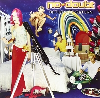 No Doubt – Return To Saturn