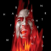 Ben Harper – Fight For Your Mind