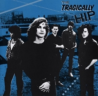 Tragically Hip - S/T