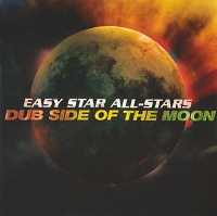Easy Allstars – Dub Side of the Moon
