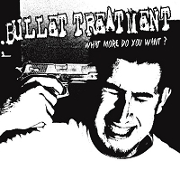 Bullet Treatment – What More Do You Want?