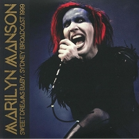 Marilyn Manson - Sweet Dreams Baby Live