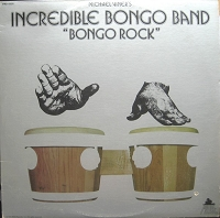 Incredible Bongo Band – Bongo Rock