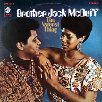 Brother Jack McDuff – The Natural Thing