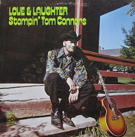 Stompin' Tom Connors - Love and Laughter