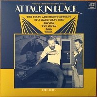 Attack In Black – The First and Second Efforts...