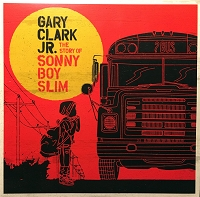 Gary Clark Jr – The Story of Sonny Boy Slim