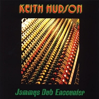 Keith Hudson – Jammys Dub Encounter