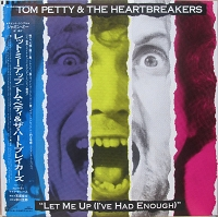 Tom Petty & The Heartbreakers - Let Me Up ( I've Had Enough )