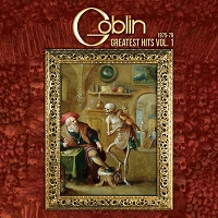 Goblin – Goblin's Greatest Hits Vol 1 (1975-79)
